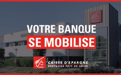 La Caisse d'Epargne Bretagne Pays de Loire se mobilise pour vous accompagner (Covid-19)