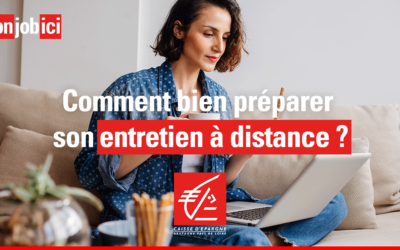 Comment bien préparer son entretien à distance ?