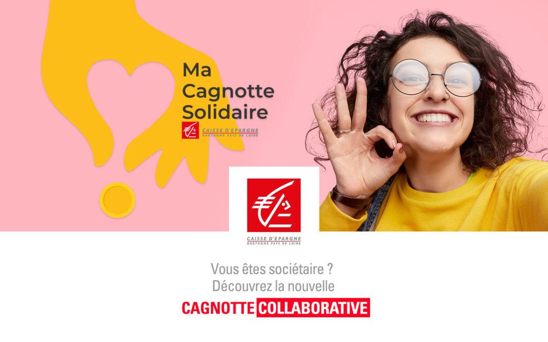 La Caisse d'Epargne Bretagne Pays de Loire et Yakman lancent Ma Cagnotte Solidaire